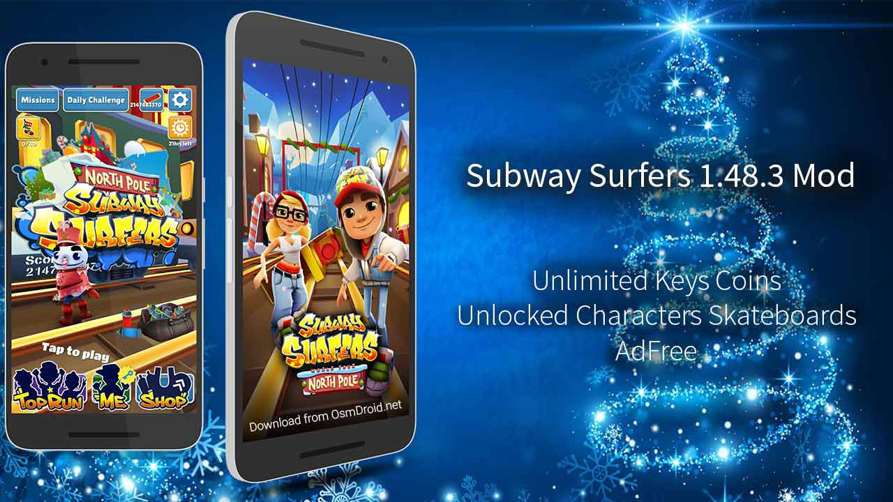 Subway Surfers 1.48.3 APK Mod North Pole (Unlocked Unlimited Keys Coins) | Working | Free